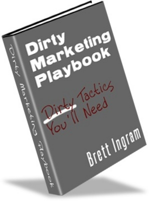 Product picture Dirty Marketing Playbook - Make More Money From Your Website