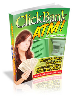 Product picture Click Bank ATM - Make More Money Online